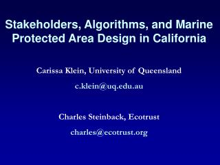 Stakeholders, Algorithms, and Marine Protected Area Design in California