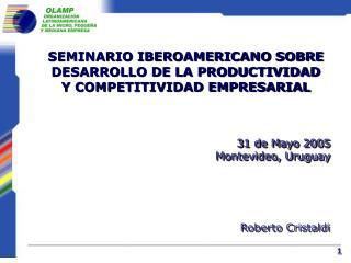 SEMINARIO IBEROAMERICANO SOBRE DESARROLLO DE LA PRODUCTIVIDAD  Y COMPETITIVIDAD EMPRESARIAL