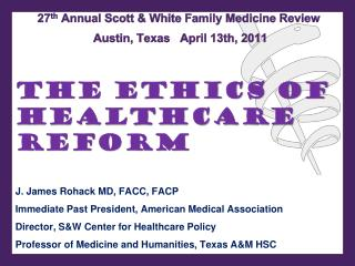 27 th  Annual Scott & White Family Medicine Review  Austin, Texas   April 13th, 2011
