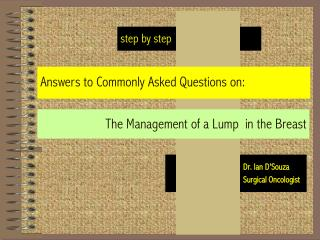 The Management of a Lump  in the Breast