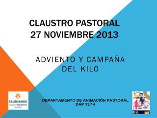 CLAUSTRO PASTORAL 27 NOVIEMBRE 2013