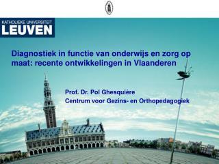 Diagnostiek in functie van onderwijs en zorg op maat: recente ontwikkelingen in Vlaanderen