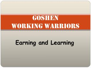 Goshen  Working Warriors