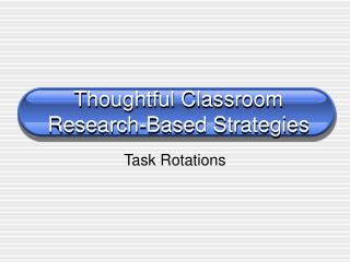 Thoughtful Classroom  Research-Based Strategies