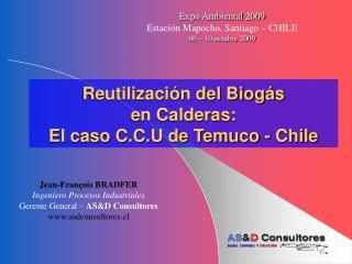 Reutilizaci�n del Biog�s  en Calderas: El caso C.C.U de Temuco - Chile