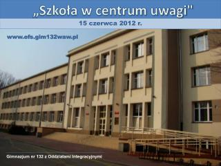 """""""Szkoła w centrum uwagi"""""""