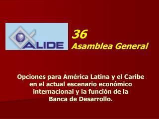 36  Asamblea General