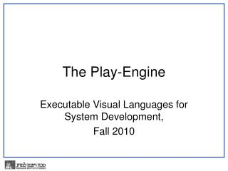 The Play-Engine