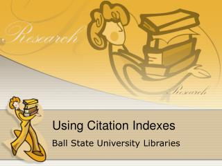 Using Citation Indexes