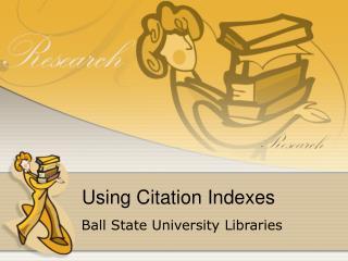 Using Citation Indexes