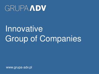 Innovative             Group of Companies