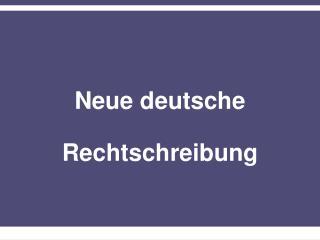 Neue deutsche