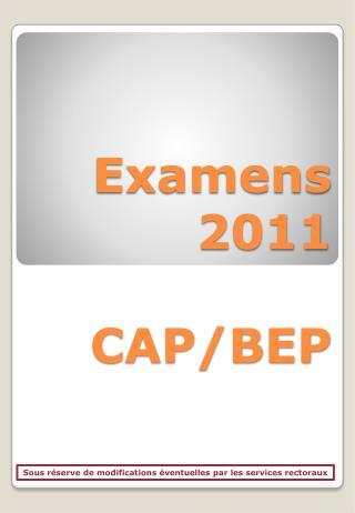Examens 2011 CAP/BEP