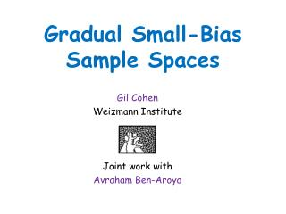 Gradual Small-Bias Sample Spaces