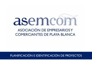 PLANIFICACIÓN  E IDENTIFICACIÓN DE PROYECTOS