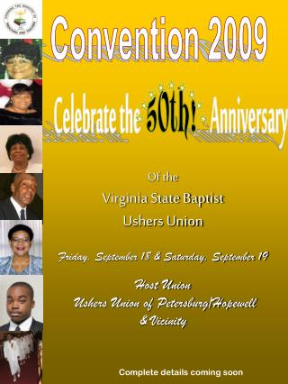 Of the Virginia State Baptist  Ushers Union Friday, September 18 & Saturday, September 19