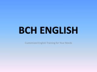 BCH ENGLISH