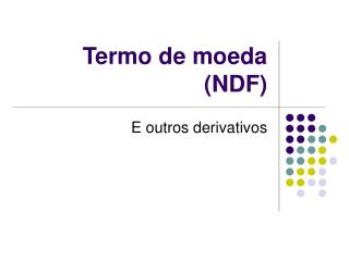 Termo de moeda (NDF)
