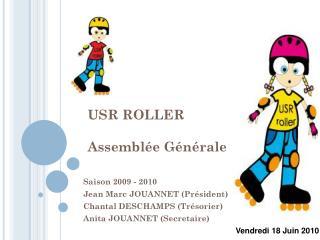 USR ROLLER Assembl�e G�n�rale