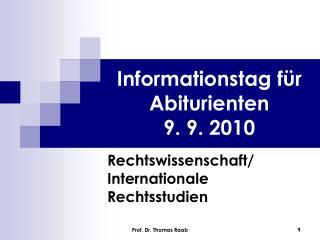 Informationstag für Abiturienten 9. 9. 2010