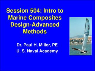 Session 504: Intro to Marine Composites Design-Advanced Methods
