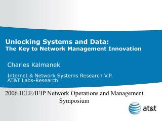 Unlocking Systems and Data:  The Key to Network Management Innovation