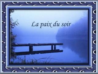 La paix du soir