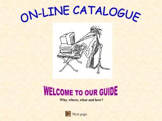 ON-LINE CATALOGUE