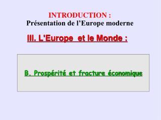 INTRODUCTION : Présentation de l'Europe moderne