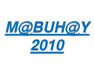 M@BUH@Y 2010