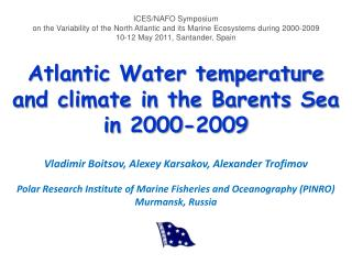 Atlantic Water temperature and climate in the Barents Sea in  2000-2009