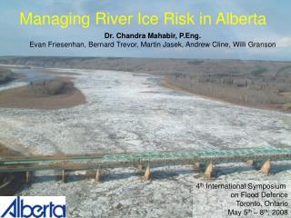 Managing River Ice Risk in Alberta