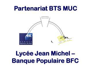 Partenariat BTS MUC
