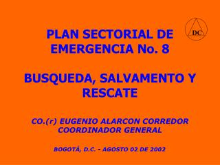 PLAN SECTORIAL DE EMERGENCIA No. 8