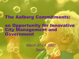 The Aalborg Commitments: an Opportunity for Innovative City Management and Government