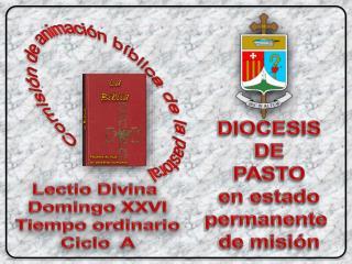 DIOCESIS DE PASTO e n estado p ermanente  d e  misión