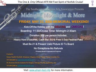 FRIDAY, MAY 23, 2008-MEMORIAL WEEKEND! Kick-Off the Holiday with the  DELTAS  and   OMEGAS !