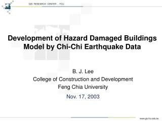 Development of Hazard Damaged Buildings Model by Chi-Chi Earthquake Data