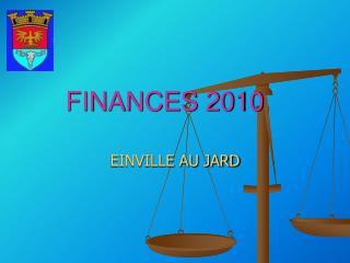 FINANCES 2010