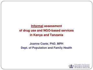 Informal  assessment  of drug use and NGO-based services  in Kenya and Tanzania