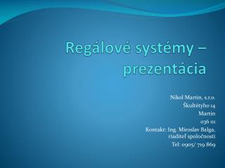 Regálové systémy – prezentácia