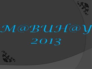 M@BUH@Y 2013