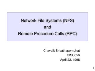 Network File Systems NFS and Remote Procedure Calls RPC