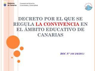 DECRETO POR EL QUE SE REGULA  LA CONVIVENCIA  EN EL �MBITO EDUCATIVO DE CANARIAS