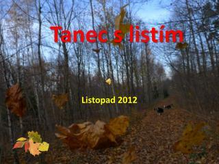 Tanec s listím