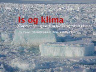 Is og klima