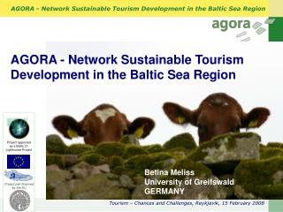 AGORA - Network Sustainable Tourism Development in the Baltic Sea Region