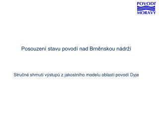 Posouzení stavu povodí nad Brněnskou nádrží