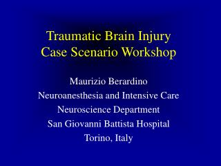 Traumatic Brain Injury Case Scenario Workshop