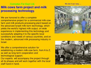 Comodan Far East Ltd. Milk cows farm project and milk processing technology.